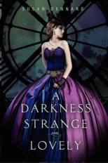 Darkness Strange and Lovely